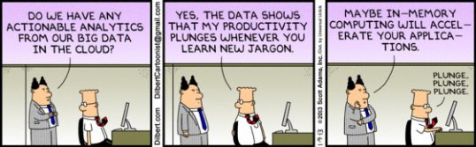 Dilbert - big data in the cloud